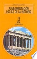 Fundamentación lógica de la Historia