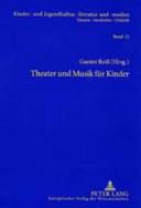 Theater und Musik f  r Kinder