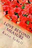 Love Beyond Measure Book PDF