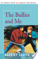 Ebook The Bullies and Me Epub Harriet Savitz Apps Read Mobile