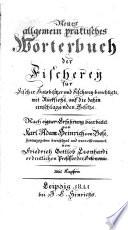 Neues allgemein praktisches Wörterbuch der Fischerey