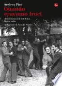 Quando eravamo froci  Gli omosessuali nell Italia di una volta