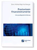 Praxiswissen Finanzinstrumente