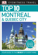 DK Eyewitness Top 10 Travel Guide Montreal   Quebec City