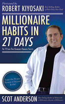 Millionaire Habits in 21 Days: The 12 Laws That Guarantee Financial Success