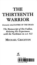 The 13th Warrior. : a fierce band of warriors who are...
