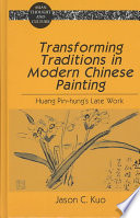 Transforming Traditions In Modern Chinese Painting book