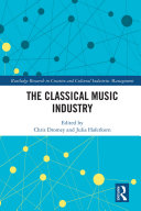 The Classical Music Industry Book