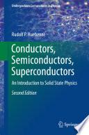 Conductors  Semiconductors  Superconductors