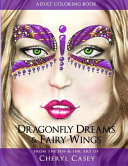 Adult Coloring Book  Dragonfly Dreams and Fairy Wings