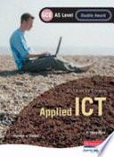 Edexcel AS GCE Applied ICT Double Award
