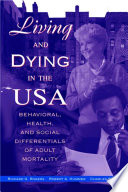 Living And Dying In The Usa book