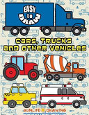 Easy to Draw Cars  Trucks and Other Vehicles