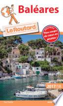 Guide du Routard Baléares 2017/18