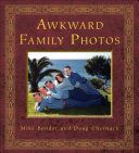 Awkward Family Photos by Mike Bender