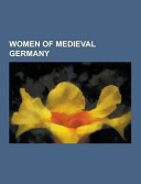 Women of Medieval Germany