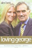 Loving George