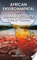 African Environmental And Human Security In The 21st Century