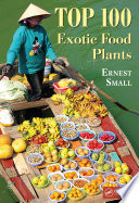 Top 100 Exotic Food Plants Are Actually Quite Mainstream In Other