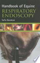 Handbook of Equine Respiratory Endoscopy