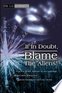 If In Doubt Blame The Aliens