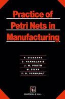 Practice Of Petri Nets In Manufacturing book