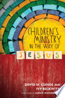 Children s Ministry in the Way of Jesus
