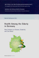 Health Among The Elderly In Germany : controversial. this book contributes to...