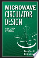 Microwave Circulator Design  Second Edition