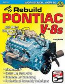How to Rebuild Pontiac V 8s