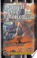 Practical Drug Enforcement  Second Edition