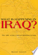 What Is Happening in Iraq