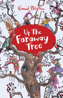 The Magic Faraway Tree  04  Up the Faraway Tree