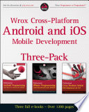Wrox Cross Platform Android And Ios Mobile Development Three Pack
