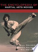 The Encyclopedia Of Martial Arts Movies book