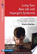 Living Your Best Life with Asperger s Syndrome