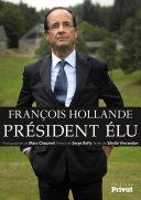 Fran  ois Hollande  pr  sident   lu