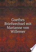 Goethes Briefwechsel mit Marianne von Willemer