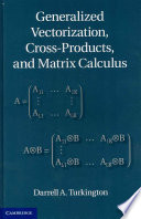 Generalized Vectorization  Cross Products  and Matrix Calculus