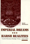 Imperial Dreams  Harsh Realities