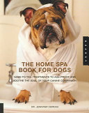 The Home Spa Book for Dogs