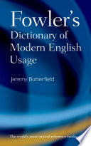 Fowler s Dictionary of Modern English Usage