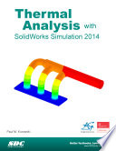 Thermal Analysis with SolidWorks Simulation 2014