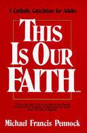 This is our faith
