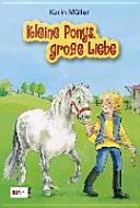 Kleine Ponys, große Liebe