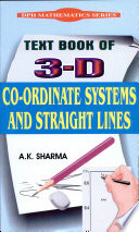 Text Book Of 3 D Co Ordinate Systems And Straight Lines