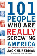 101 People who are Really Screwing America