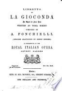 Libretto of La gioconda  an opera  in verse   Engl  adaptation by H  Hersee   Roy  Ital  opera  Covent garden