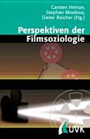 Perspektiven der Filmsoziologie