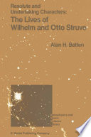Resolute And Undertaking Characters The Lives Of Wilhelm And Otto Struve